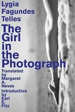 Brazilian Literature: The Girl in the Photograph by Lygia Fagundes Telles...