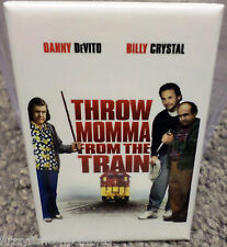 "Throw Mama From The Train Movie Poster 2"" x 3"" Refrigerator Locker MAGNET"