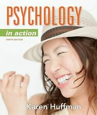 2DAY Delivery* Psychology in Action by Karen Huffman (Hardcover) 10th Edition