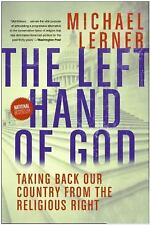Left Hand of God, The: Healing America's Political and Spiritual Crisis, Michael