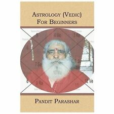 Astrology (Vedic) for Beginners by Pandit Parashar (2006, Paperback)