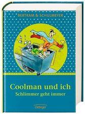 Rüdiger Bertram: COOLMAN UND ICH ° Band 1+2 Schlimmer geht immer ° DOPPELBAND!