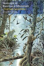 Neotropical Rainforest Mammals: A Field Guide, Feer, FranCois, Emmons, Louise H.