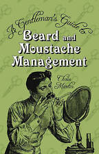 A Gentleman's Guide to Beard and Moustache Management Hardback Hipster Book