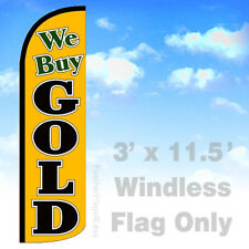 Flag Only 3' WINDLESS Swooper Feather Full Sleeve Banner Sign - WE BUY GOLD yq