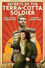 Secrets of the Terra-Cotta Soldier, Compestine, Vinson, Chang Compestine, Ying,