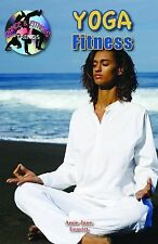 Yoga Fitness (Dance and Fitness Trends) (Dance & Fitness Trends)