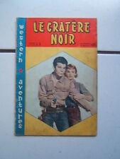 WESTERN   AVENTURES / NUM 3 / LE CRATERE NOIR / FEVRIER 1962