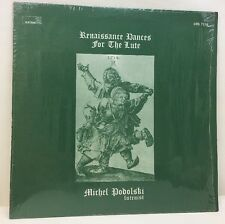 RENAISSANCE DANCES FOR THE LUTE - WITH MICHEL PODOLSKI Lp Record Excellent!