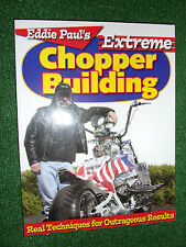 Eddie Paul's Extreme Chopper Building Real Techniques Outrageous Results Manual