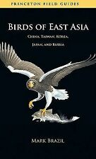 Birds of East Asia : China, Taiwan, Korea, Japan, and Russia by Mark Brazil...