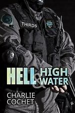 Hell and High Water by Charlie Cochet (2014, Paperback)