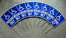 "(8) HANDICAP PARKING ONLY w/Symbol  8"" x12"" Plastic Coroplast Signs with Stakes"