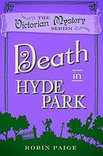 ROBIN PAIGE __ DEATH IN HYDE PARK _ LIBRO 10 __ NUOVO __ SPEDIZIONE GRATIS