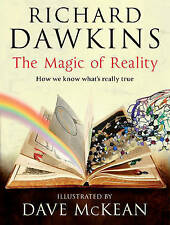 The Magic of Reality: How We Know What's Really True by Richard Dawkins (Hardbac