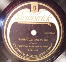 Walter B. Rogers 78 RPM Brunswick Record Washington Post March & El Capitan 1921