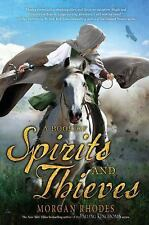 A Book of Spirits and Thieves: A Book of Spirits and Thieves 1 by Morgan...