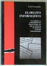EL DELITO INFORMÁTICO -ANÁLISIS PROFUNDO DEL RIESGO DE LA SOCIEDAD INFORMATIZADA