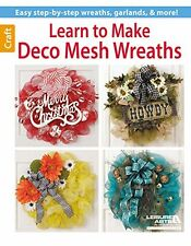 Learn to Make Deco Mesh Wreaths New Paperback Book Leisure Arts