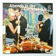 LP Paul Nero Bar-Sextett  Abends in der Cocktail-Bar  Philips HiFi-Stereo 1964