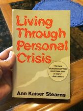 Living Through Personal Crisis