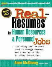 Real-Resumes for Human Resources and Personnel Jobs by Anne McKinney (2012,...