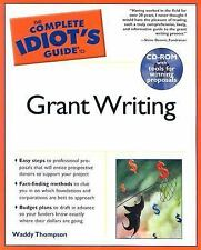 Complete Idiot's Guide to Grant Writing (The Complete Idiot's Guide)