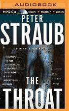 Blue Rose Trilogy: The Throat 3 by Peter Straub (2015, MP3 CD, Unabridged)