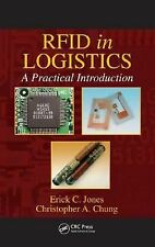 RFID in Logistics : A Practical Introduction by Erick C. Jones and...
