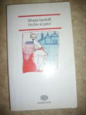 SILVANA GANDOLFI - OCCHIO AL GATTO! - ED:EINAUDI SCUOLA - ANNO:2003 (BR)