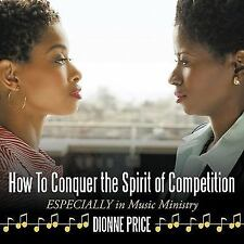 How To Conquer the Spirit of Competition: ESPECIALLY in Music Ministry