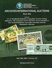 ARCHIVES INTERNATIONAL AUCTIONS U.S.& WORLDWIDE BANKNOTES RARE CATALOG EPHEMERA