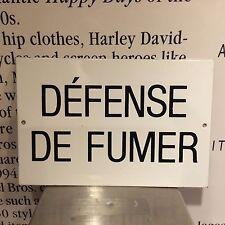"""classic """"DEFENSE DE FUMER"""" english translation - """"no smoking"""" - porcelain sign"""