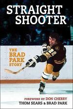 Straight Shooter: The Brad Park Story-ExLibrary