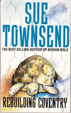 Rebuilding Coventry By Sue Townsend. 9780749300265