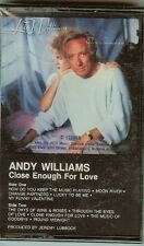 ANDY WILLIAMS - CLOSE ENOUGH FOR LOVE - CASSETTE - NEW