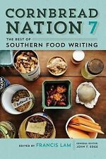 Cornbread Nation 7: The Best of Southern Food Writing (Friends Fund Publication