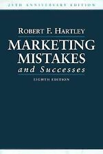 Marketing Mistakes and Successes (25th Anniversary Edition) 8th Edition (Marketi