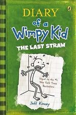 DIARY OF A WIMPY KID THE LAST STRAW By Jeff Kinney