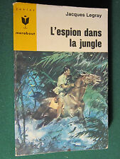L' ESPION DANS LA JUNGLE / Jacques Legray § BE § Marabout Junior 334