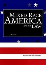 Critical America: Mixed Race America and the Law : A Reader (2003, Hardcover)