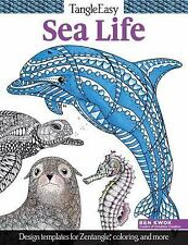 TangleEasy Sea Life : Design Templates for Zentangle(R), Coloring, and More...