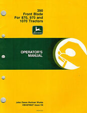 JOHN DEERE 390 FRONT BLADE for 870 970 1070 Compact Tractors OPERATOR'S MANUAL