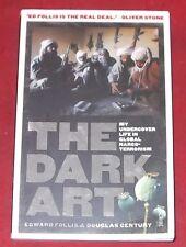 THE DARK ART ~ Edward Follis ~ MY UNDERCOVER LIFE IN GLOBAL NARCO-TERRORISM