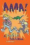 AAAA!: A FoxTrot Kids Edition (Foxtrot Collection), Amend, Bill
