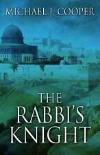 The Rabbi's Knight by Michael J. Cooper (2015, Hardcover)