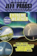Challenge Yourself: Extreme Weather 4 by Jeff Probst (2017, Hardcover)