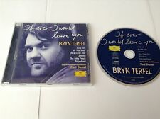 If Ever I Would Leave You [Audio CD] Bryn Terfel; English Northern Philharmonic