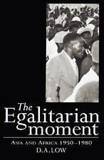 The Egalitarian Moment: Asia and Africa, 1950-1980