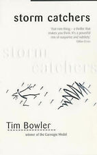 Tim Bowler Storm Catchers Very Good Book